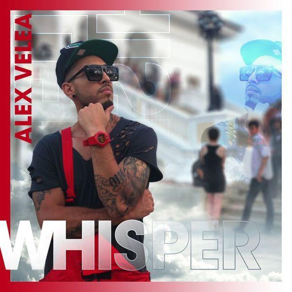 Alex Velea - Whisper