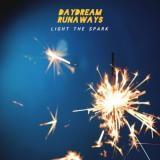 Daydream Runaways - Light The Spark